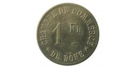 1 Franc Chambre de Commerce de Bône - Algérie