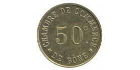 50 Centimes Chambre de Commerce de Bône - Algérie