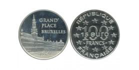 15 Euro / 100 Francs Bruxelles Grand'place Monuments de l'Europe